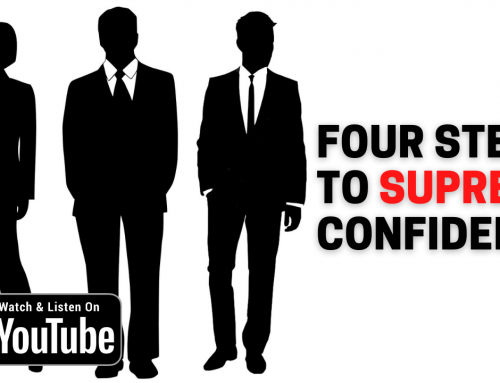 The Four Steps to Supreme Confidence